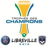 Trophée des Champions : PSG – Bordeaux le 3 août à Libreville